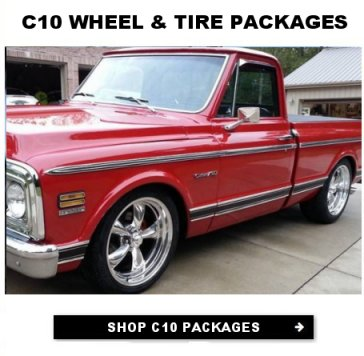 Click here to shop for Wheel and Tire Packages that fit Chevy C10 Pickups
