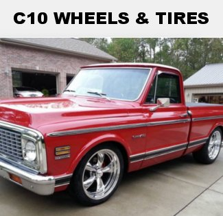 C10 Wheel and Tire Packages