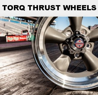 Torq Thrust Wheels